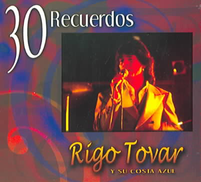 30 RECUERDOS BY TOVAR,RIGO (CD)