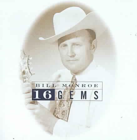 16 GEMS BY MONROE,BILL (CD)