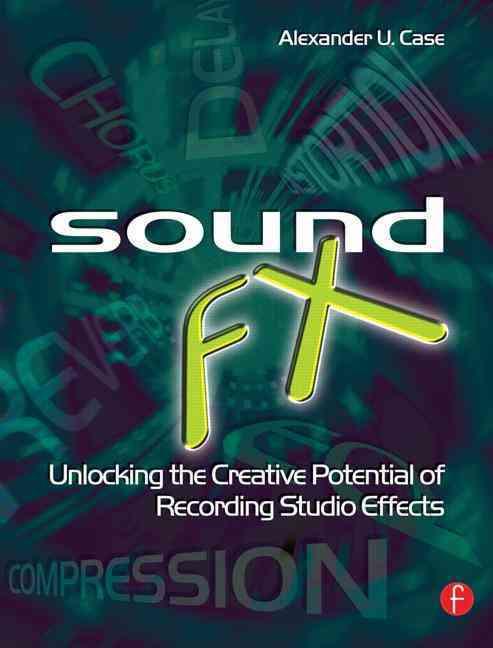 Sound FX By Case, Alexander U.