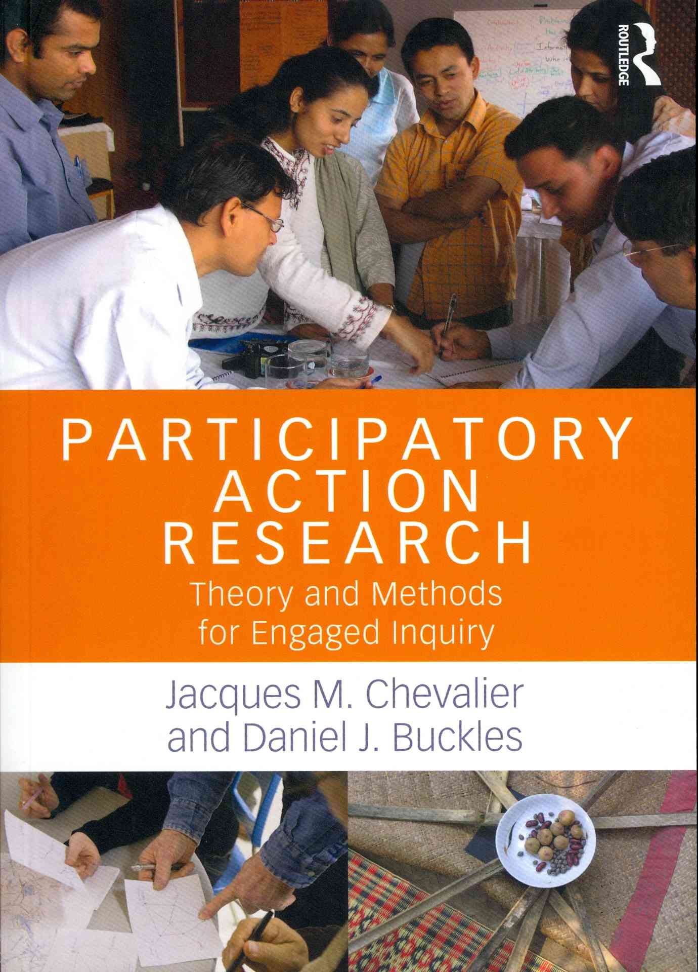 Participatory Action Research By Chevalier, Jacques M./ Buckles, Daniel J.