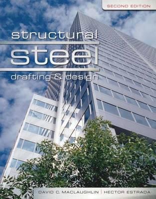 Structural Steel By Maclaughlin, David/ Estrada, Hector
