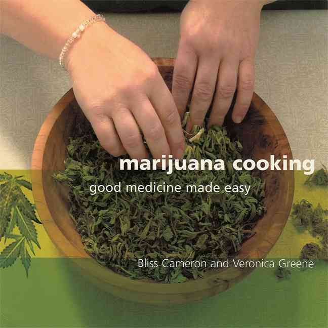 Marijuana Cooking By Cameron, Bliss/ Green, Veronica